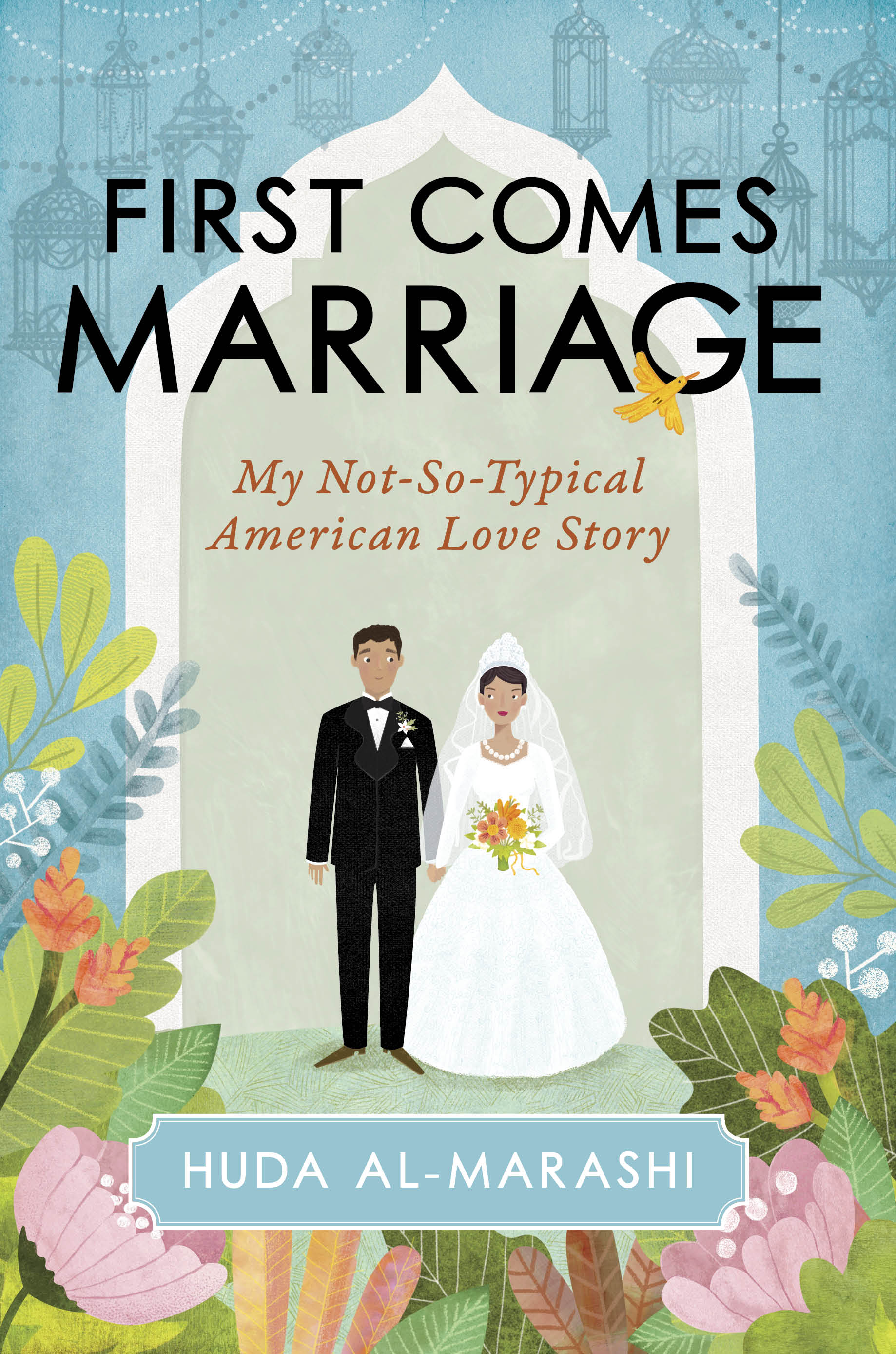 First Comes Marriage,' by Huda al-Marashi book review - The