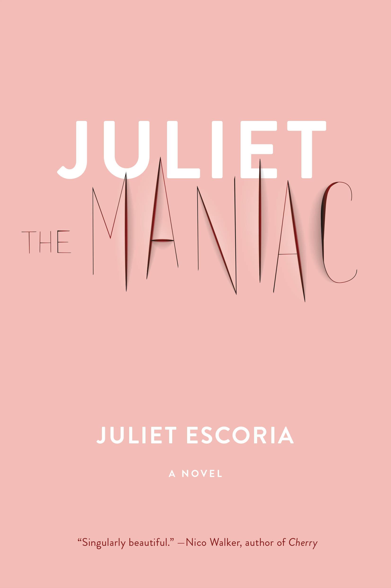 Juliet the Maniac,' by Juliet Escoria book review - The