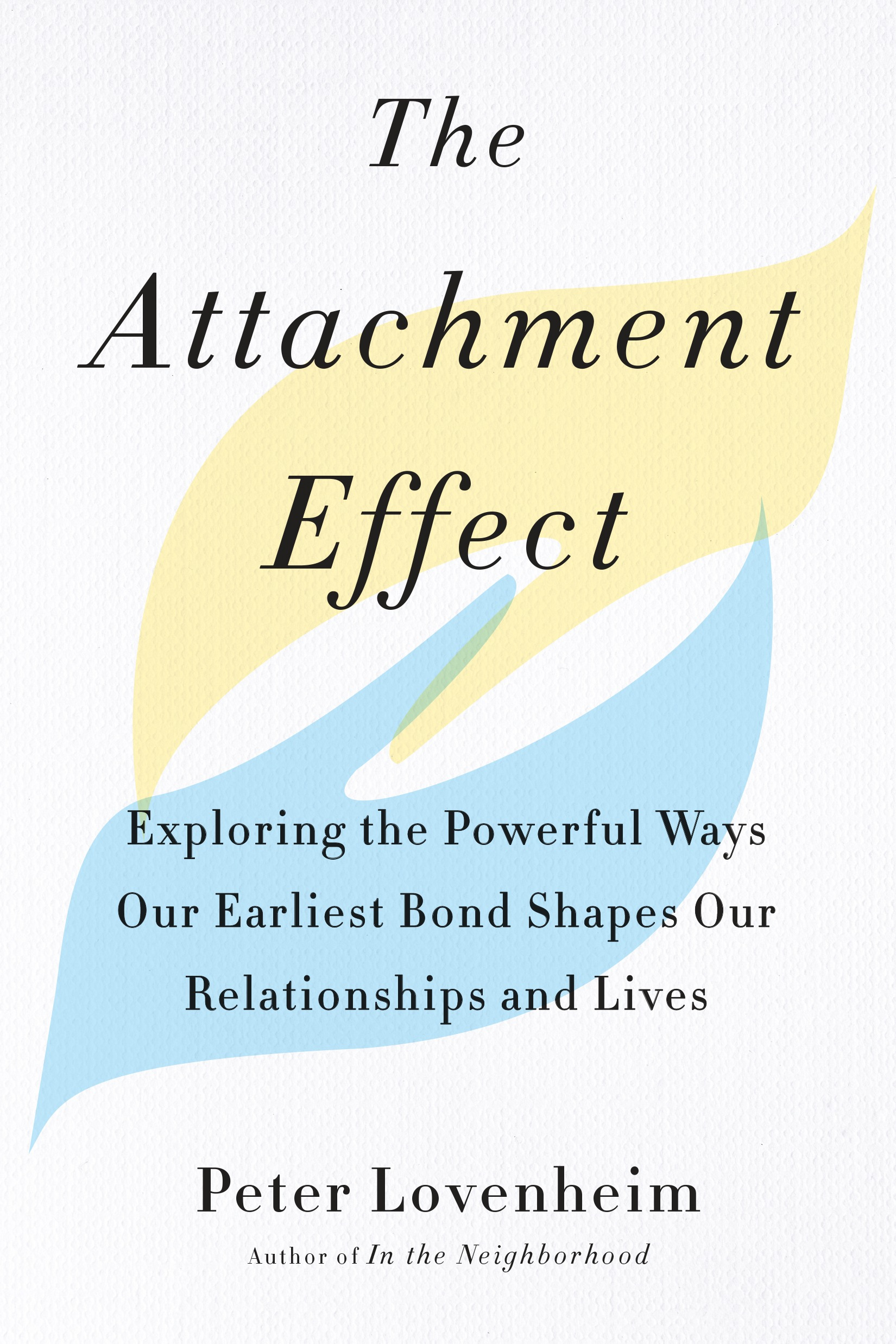 Book review of The Attachment Effect: Exploring the Powerful